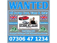 ALL CARS VANS BIKES WANTED FAST CASH ON COLLECTION SCRAP DAMAGED NON RUNNER