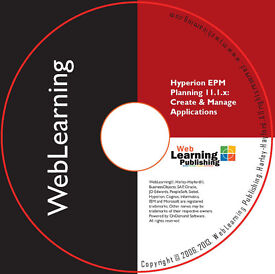 HYPERION EPM Planning 11.1.x: Create & Manage Applications Self-Study Training Guide