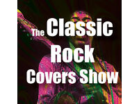 The Classic Rock Covers Show - The songs that defined an era, revisiting the golden age of rock.