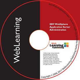 IBM WebSphere Application Server V7/8.5.x Administration Boot Camp Self-Study Training Guide