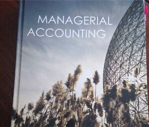 Managerial Accounting Canadian Edition