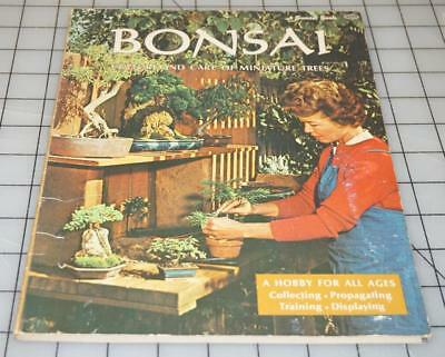 Bonsai : Culture and Care of Miniature Trees by Buff Bradley (1976,