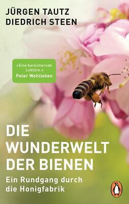 Die Wunderwelt der Bienen   Jürgen Tautz, Diedrich Steen   2019   deutsch   NEU