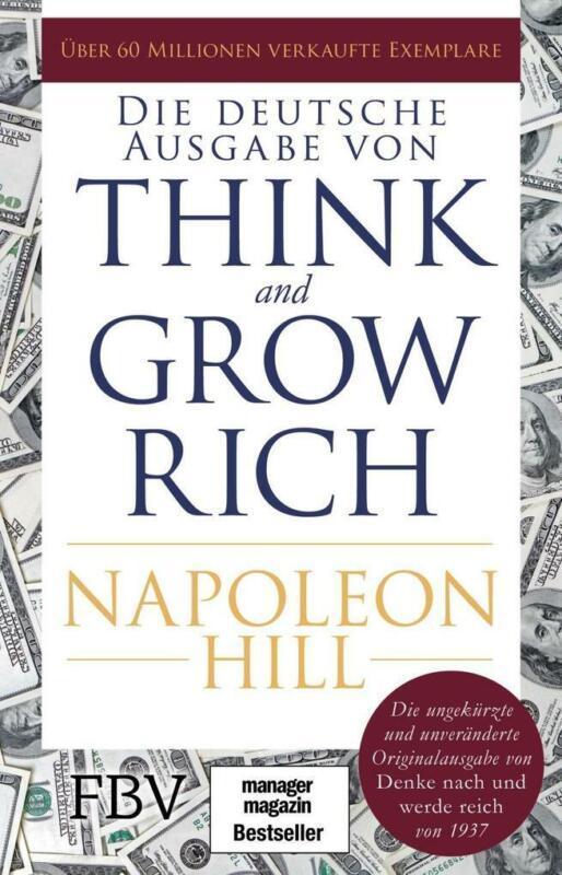 Think and Grow Rich - Deutsche Ausgabe | Napoleon Hill | 2018 | deutsch | NEU