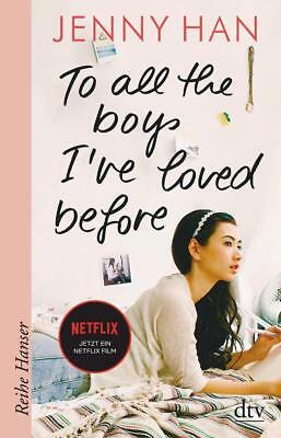 To all the boys I've loved before | Jenny Han | 2018 | deutsch |