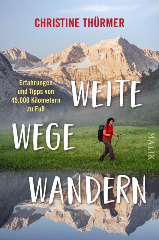 Weite Wege Wandern | Christine Thürmer | 2020 | deutsch | NEU