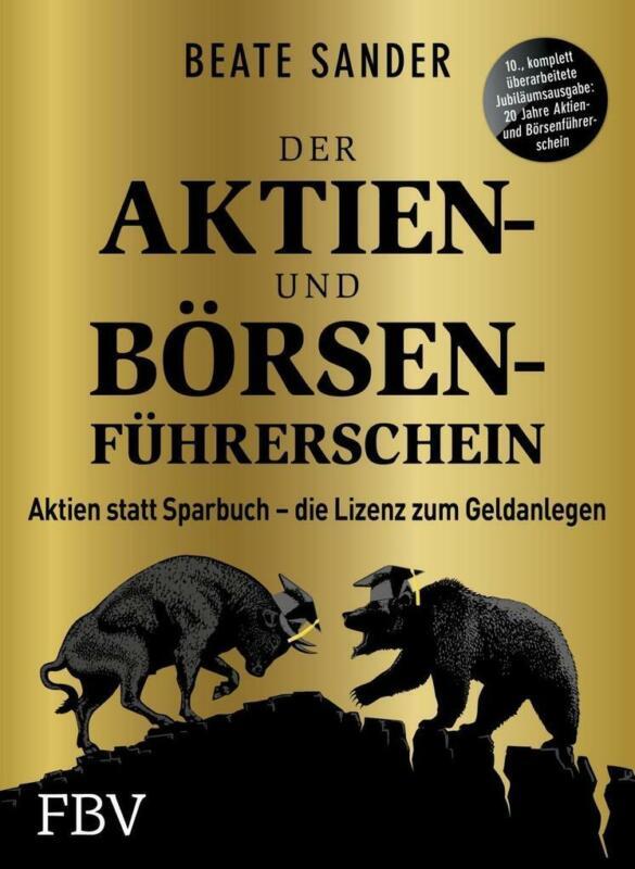 Der Aktien- und Börsenführerschein - Jubiläumsausgabe | Beate Sander | 2020