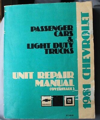 1981 Chevrolet Passenger Cars   Light Duty Trucks Unit Repair Manual  Overhaul