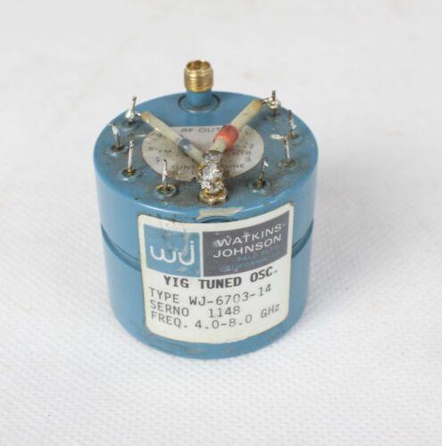 Tuned Oscillator Watkins Johnson YIG WJ-6703-14 FREQ 4.0-8.0