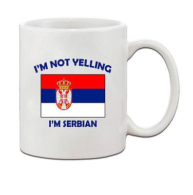 I'M Not Yelling, I Am Serbian Serbia Serbians Ceramic Coffee Tea Mug Cup  Ceramic Coffee Tea Mug Cup