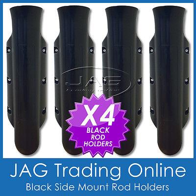 4 x SIDE MOUNT BLACK PLASTIC STRAIGHT ROD HOLDERS - Boat/Tinny/Kayak/Fishing