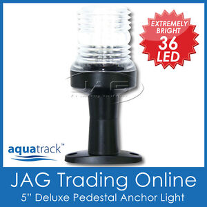 12V-36-LED-5-DELUXE-ANCHOR-PEDESTAL-WHITE-LIGHT-Boat-Navigation-Stern-Masthead