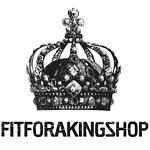 Fitforakingshop