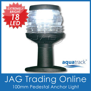12V-18-LED-4-ANCHOR-PEDESTAL-WHITE-LIGHT-Boat-Navigation-Stern-Masthead-Nav