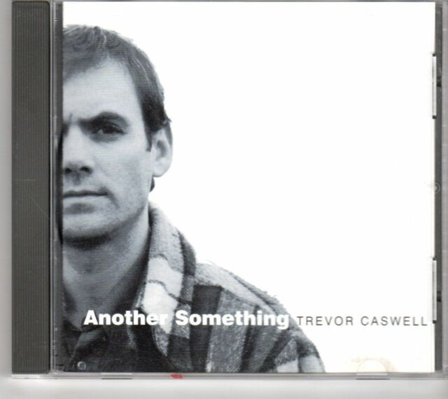 (GM241) Trevor Caswell, Another Something - 2003 CD