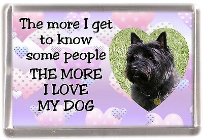 """Cairn Terrier Dog Fridge Magnet """"THE MORE I LOVE MY DOG""""  No 2 by Starprint"""