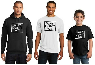 Why Dont We These Girls New Hoodie Or T Shirt Adult And Youth Sizes Black White