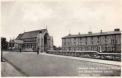 GENERAL VIEW HOUSE OF RETREAT & OBLATE FATHERS CHURCH INCHICORE DUBLIN POSTCARD