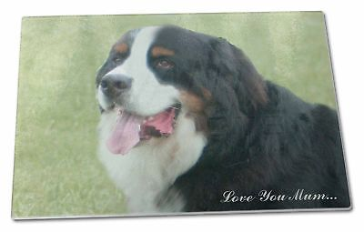 Bernese Mountain Dog 'Love You Mum' Extra Large Toughened Glass , AD-BER5lymGCBL