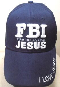 0d4e45d6327bfd RELIGIOUS FBI FIRM BELIEVER IN JESUS NAVYBLUE COLOR CHRISTIAN HAT BALL CAP
