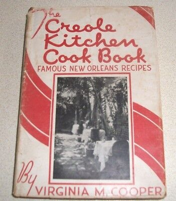 1946~THE CREOLE KITCHEN -cook book-FAMOUS NEW ORLEANS RECIPES-VIRGINIA COOPER
