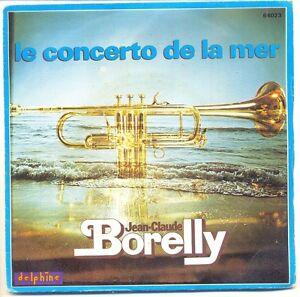 Jean-Claude-BORELLY-Trompette-45T-CONCERTO-DE-LA-MER-AMOUR-DE-SABLE-DELPHINE