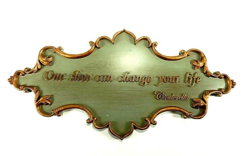 """Disney Wall Plaque """"One Shoe Can Change Your Life"""" Cinderella Ornate Green Gold"""
