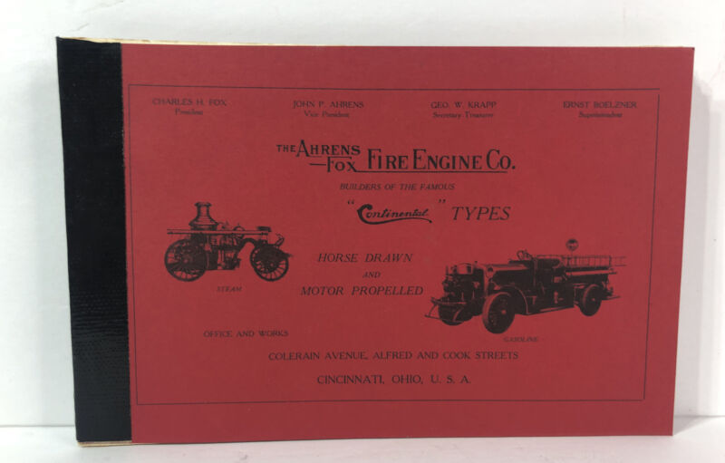 The Ahrens Fox Fire Engine Co. - Continental Types Dealer Booklet - 1973 Reprint