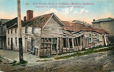 DB PC CA D529 First Wooden House Calif Monterey Brought Sailing Vessel Australia