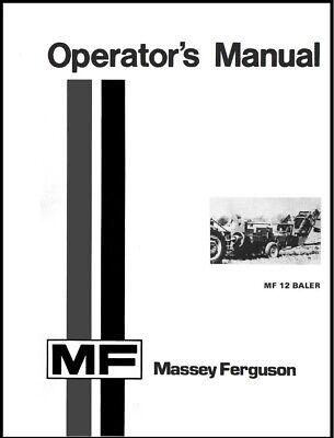 Massey Ferguson Mf 12 Baler Operators Owners Manual Square Hay Operation Adjust