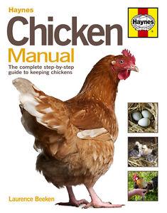 Haynes Chicken Manual Keeping Chickens Book Kitchen Garden H4729 NEW
