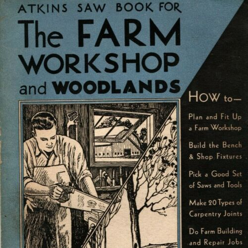 1932 Atkins Saw Farm Workshop and Woodlands Catalog Vintage Carpentry Workshop