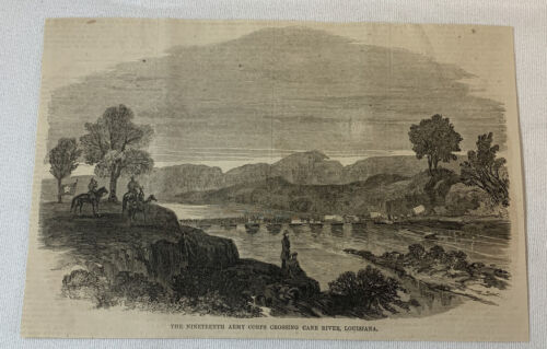 1864 magazine engraving~ NINETEENTH ARMY CORPS Crossing Cane River, Louisiana