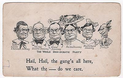 1908 Anti  WJ BRYAN Cartoon Postcard HAIL HAIL The GANG'S ALL HERE
