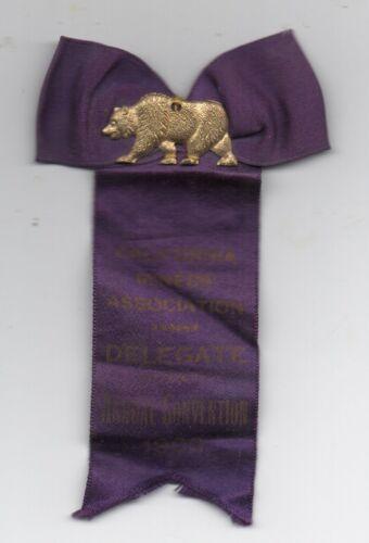 Rare 1900 Delegates Ribbon California Miner