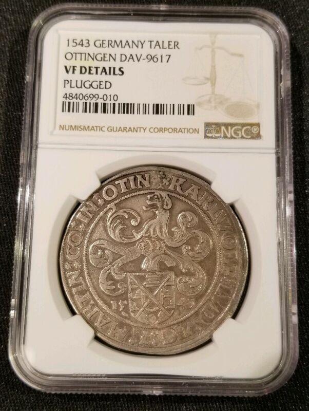 1543 Germany Ottingen Silver Thaler Coin - Davenport 9617 Taler. NGC VF