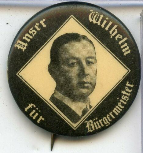 1919 William Thompson Chicago Mayor Unser Wilhelm Fur Burgermeister Vote - RY867