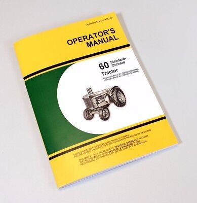 Operators Manual For John Deere 60 Standard And Orchard Tractors Owners