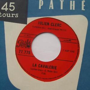 JULIEN-CLERC-La-cavalerie-Julien-VG-CANADA-ORIG-1968-FRENCH-Pathe-1er-45-rpm