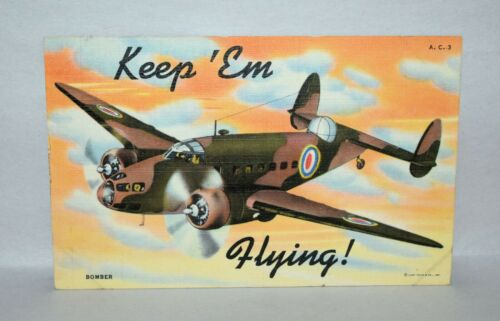 "A24. LINEN POSTCARD MILITARY AIRCRAFT BOMER IN CAMOUFLAGE ""KEEP"