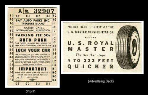 1939 GGIE SAN FRANCISCO GOLDEN GATE EXPO AUTO PARK TICKET & ROYAL MASTER TIRE AD