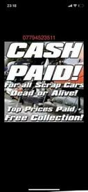 Scrap cars wanted £200 plus 07794523511