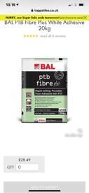Ball PTB a fibre plus floor tile adhesive £28 a bag retail