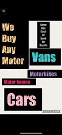 We Buy Any Make Any Model Any Age Car or Van