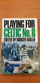 Playing for Celtic Books (Nos. 8, 12, 13, 14 , 15 and 21) by Rodger Baille - Price is per Book