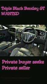 Wanted triple black Bentley Gt