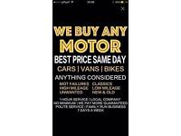 We buy any scrap cars Top price paid on collection 100 to 1000