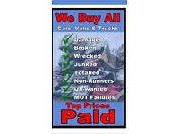 WE BUY ALL TYPES OF SCRAP CARS AND VANS TOP PRICES PAID INSIDE 1 HOUR CASH