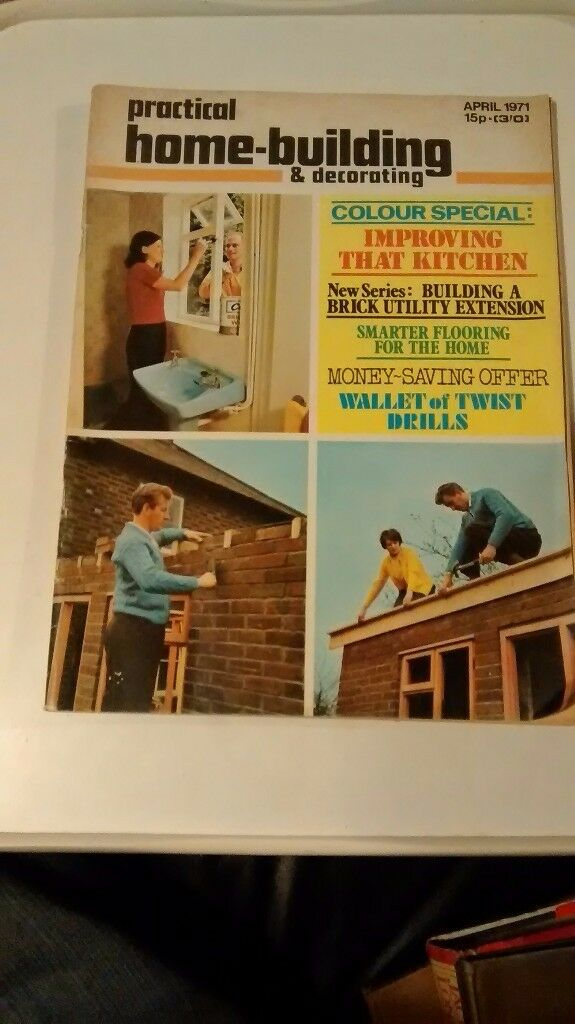 PRACTICAL HOME BUILDING AND DECORATING VOLUME 5 NUMBER 2 APRIL 1971