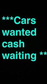 ***CARS AND VANS WANTED ***